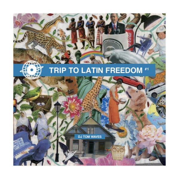 DJ TOM WAVES CD / TRIP TO LATIN FREEDOM