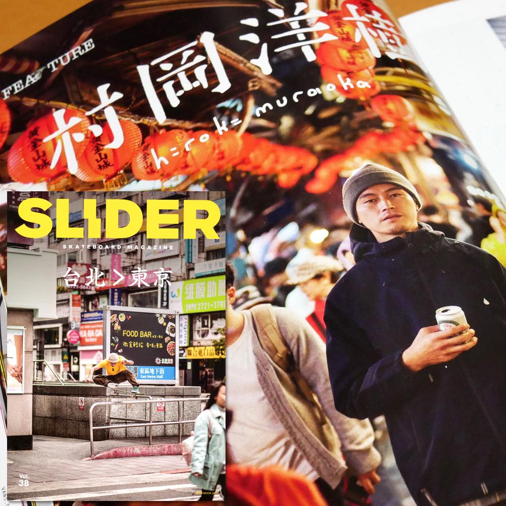 SLIDER MAGAZINE 38 FEATURE 村岡洋樹
